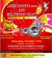 Laser Dandiya 2016 and Bollywood Night
