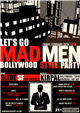 MADMEN Bollywood Style