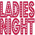 Ladies Only Night - August 18th