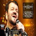 Nitin Mukesh Live in Concert